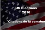 Elections USA 2016 : Les Meilleures Petites Phrases