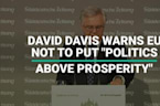 David Davis Warns EU On Trade Deal