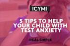 5 Tips to Help Your Child With Test Anxiety