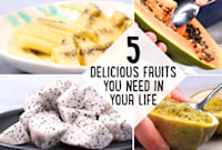5 Delicious Fruits You Need In Your Life