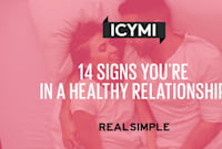 14 Signs You're in a Healthy Relationship