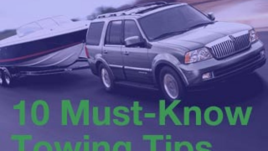 Ten Towing Tips for Newbies