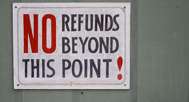 NO refunds beyond this point!