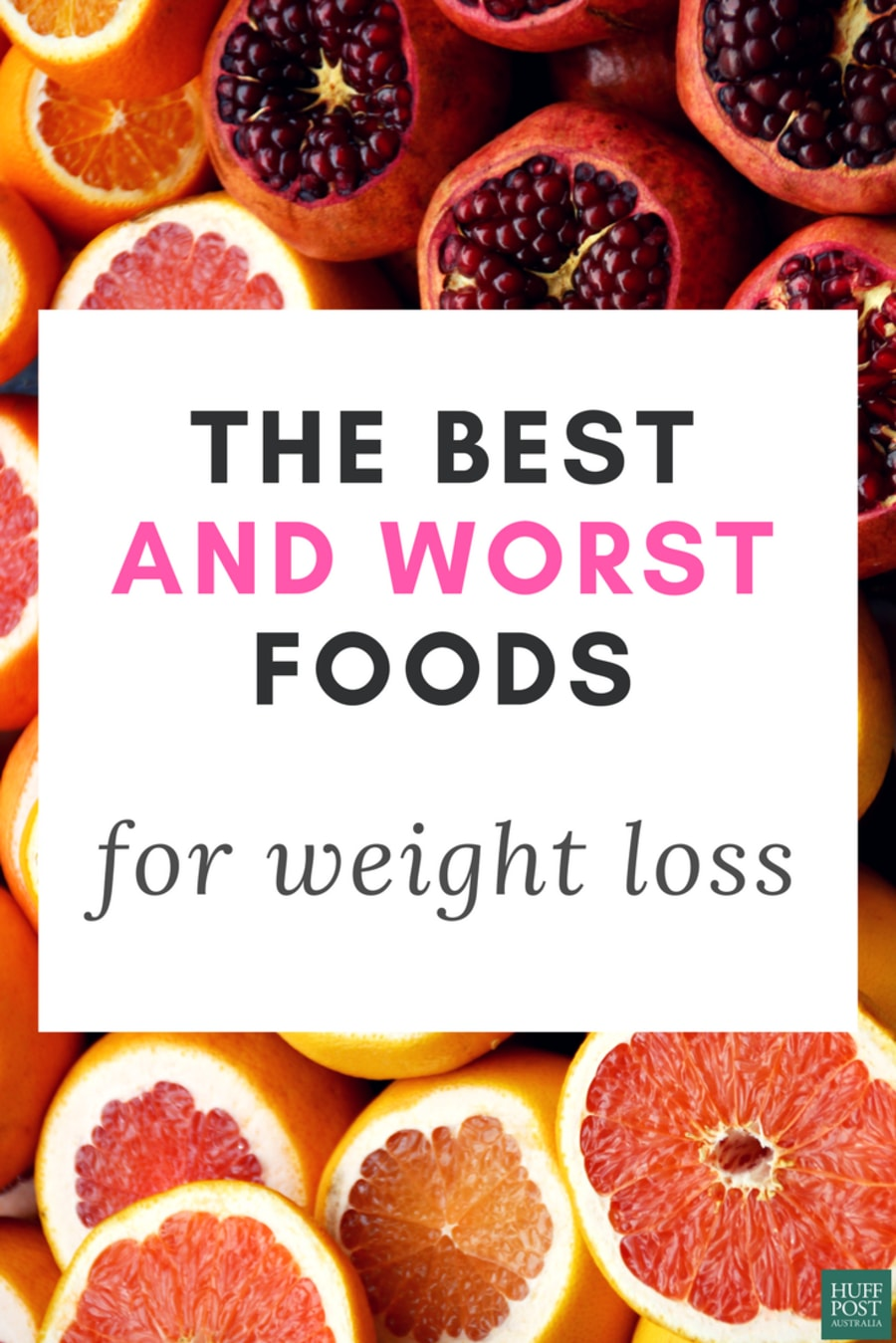 Here Are The Best (And Worst) Foods For Weight