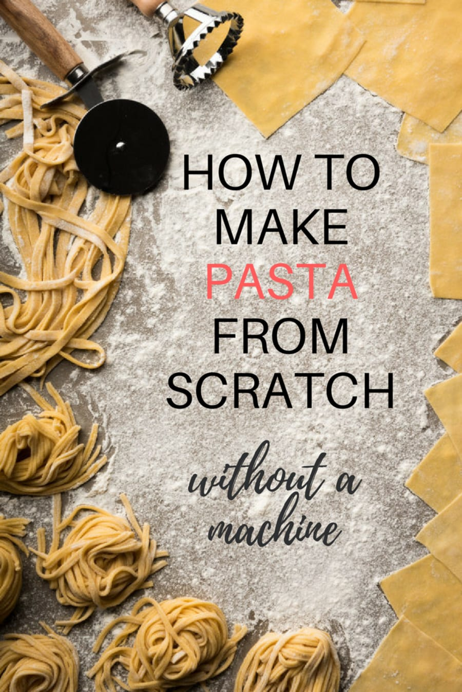 How To Make Pasta Without A Pasta