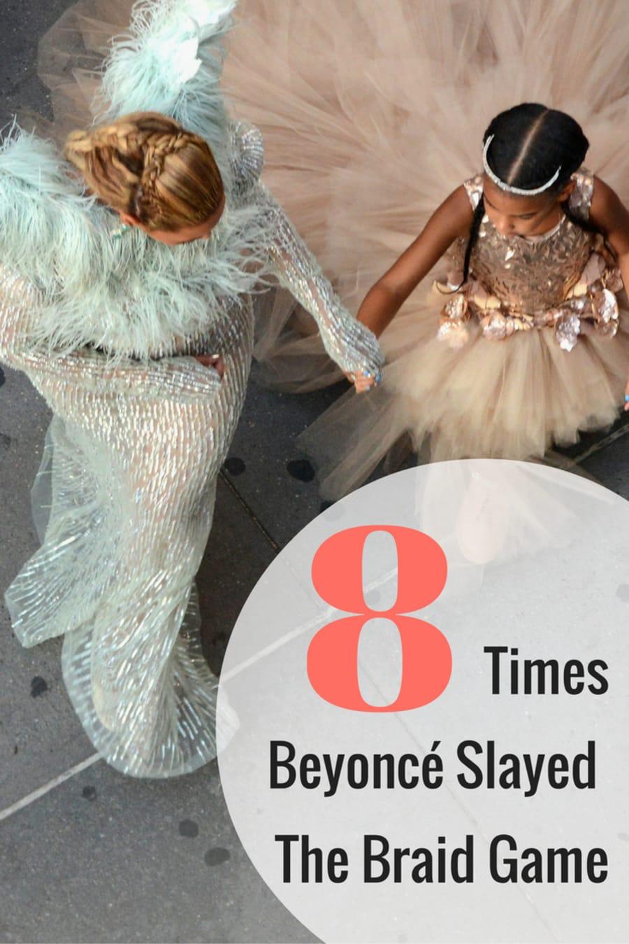 Eight Times Beyoncé's Braids Were As Killer As The Queen