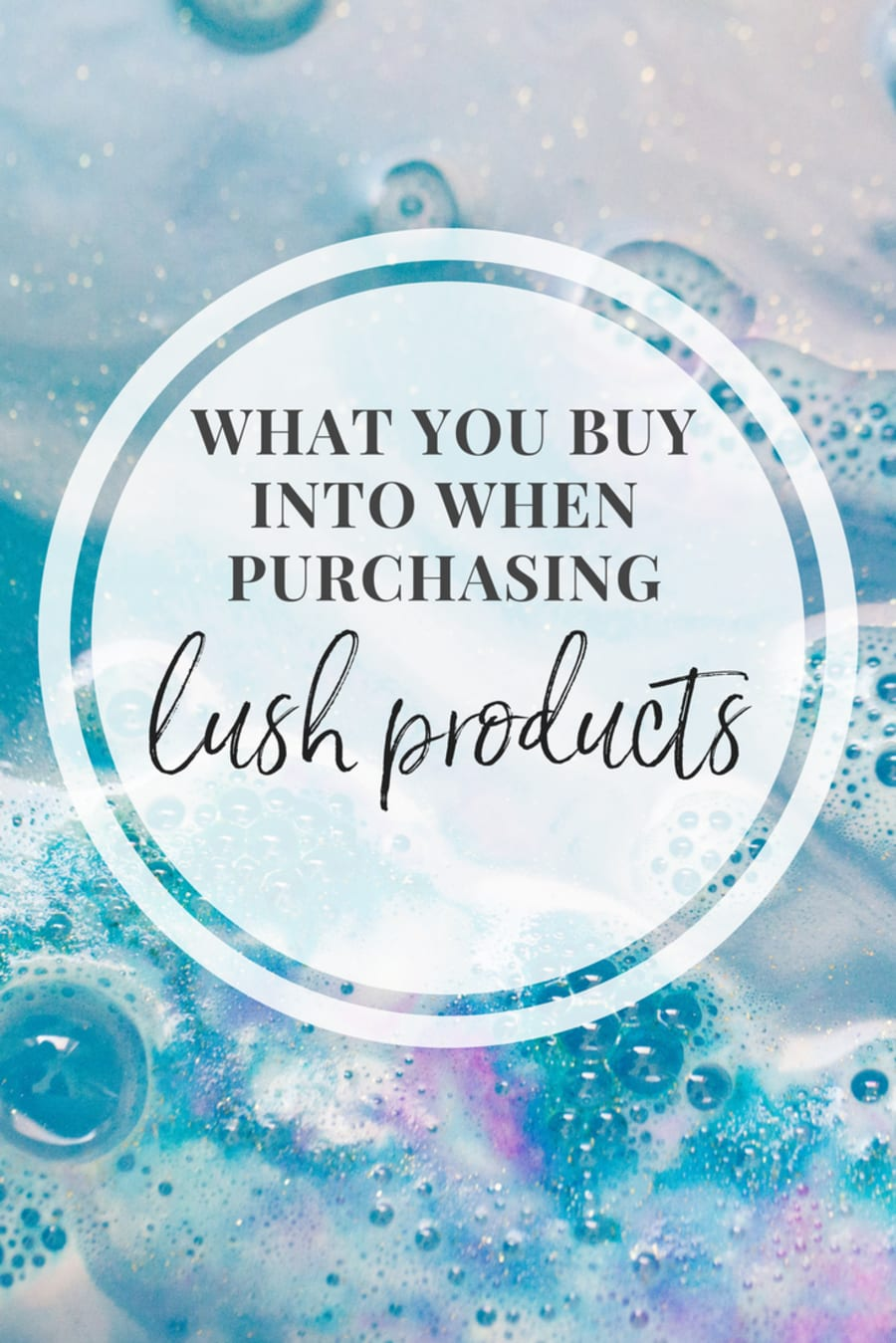 Here Are All The Causes You Support When Buying LUSH Products