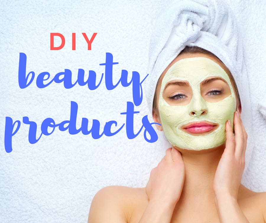 Treat Yourself With These 8 Easy DIY Beauty