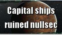 EVE Evolved: Capital ships ruined nullsec