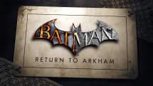 'Batman: Return to Arkham' delayed indefinitely
