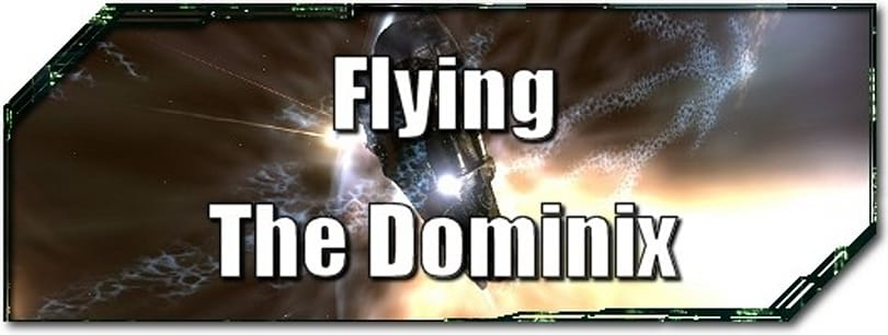 EVE Evolved: Flying the Dominix
