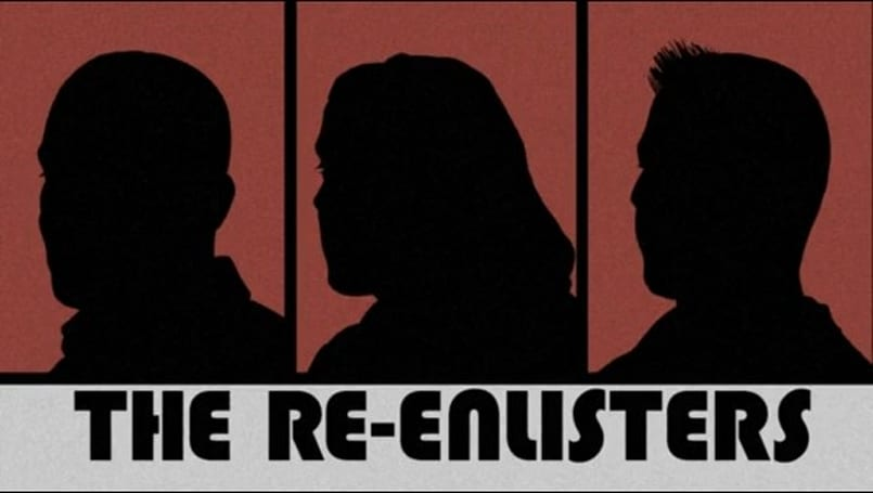The Re-Enlisters: Re-enlisting for truth, justice and the Mythic way