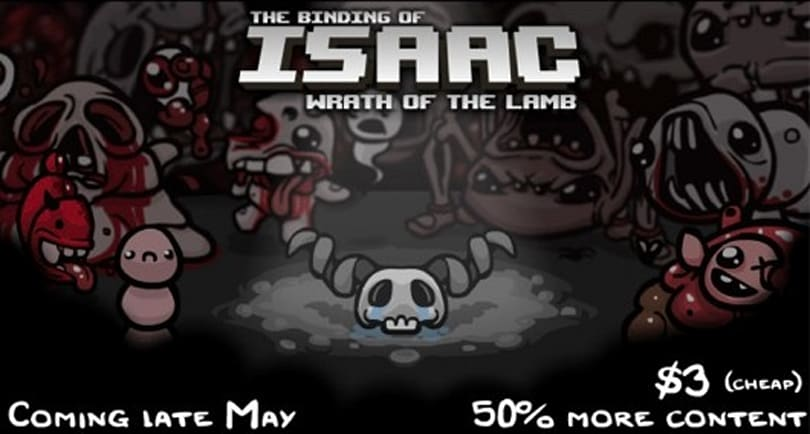 The Binding of Isaac's Wrath of the Lamb begins May 28