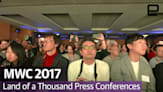 Sony Samsung Huawei MWC 2017 | Land of a Thousand Press Conferences