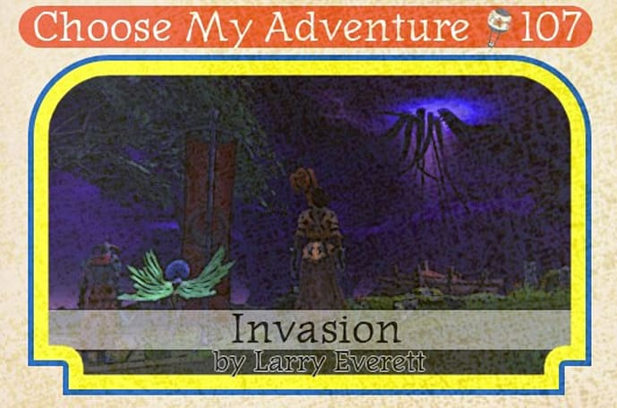 Choose My Adventure: Invasion