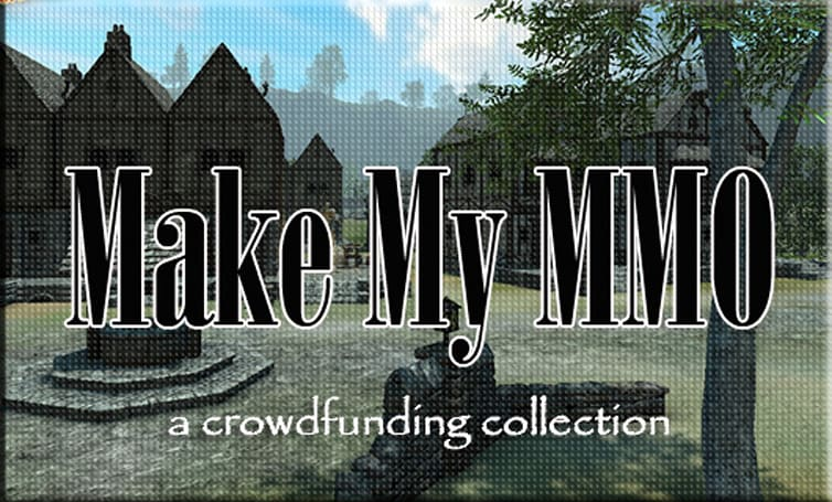 Make My MMO: Crowdfunding February 23 - March 1, 2014