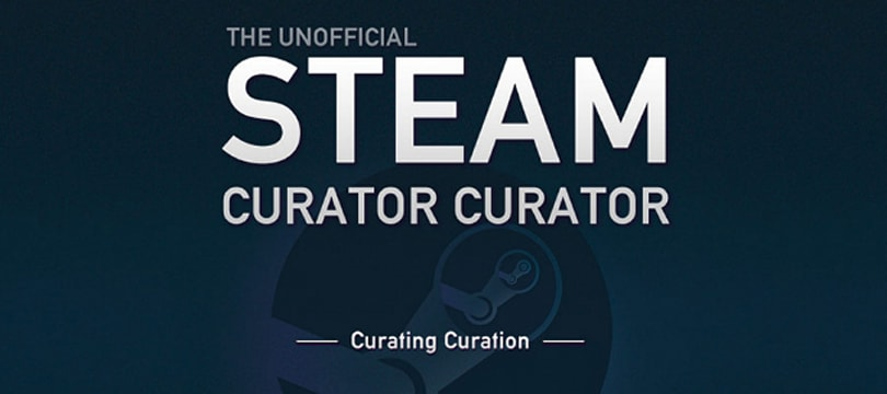 Steam Curator Curator helps find people finding good games