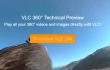 VLC versteht jetzt auch 360-Grad Videos