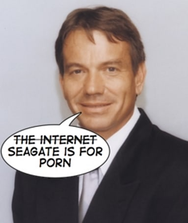 """CE-Oh no he didn't! Part XIX - Watkins says Seagate """"helps people buy crap... and watch porn"""""""