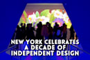 New York celebrates a decade of independent design