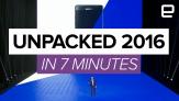 Samsung Unpacked 2016 Keynote in under 7 minutes