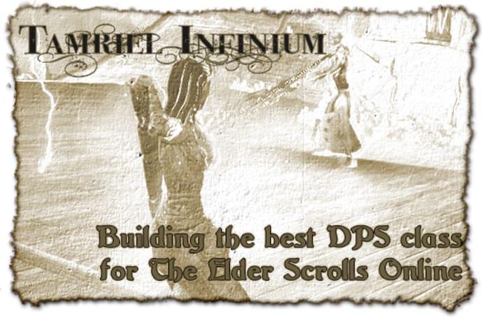 Tamriel Infinium: Building the best DPS class in The Elder Scrolls Online