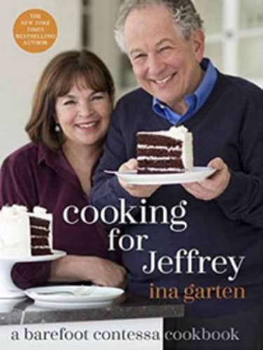 'Cooking for Jeffrey: A Barefoot Contessa Cookbook' by Ina Garten
