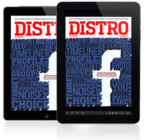 Distro Issue 98: How Facebook turned your identity into a commodity