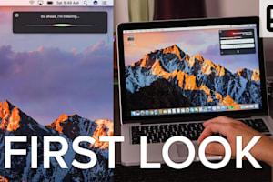 First Look: MacOS Sierra