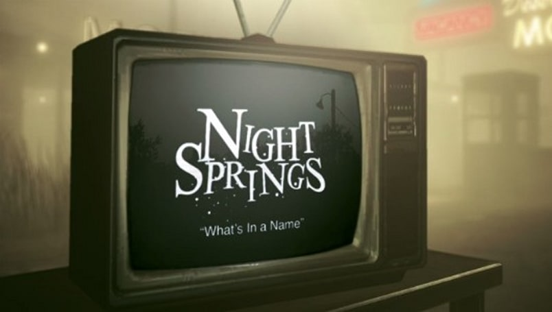 An all new episode of Alan Wake's Night Springs: 'What's in a Name'