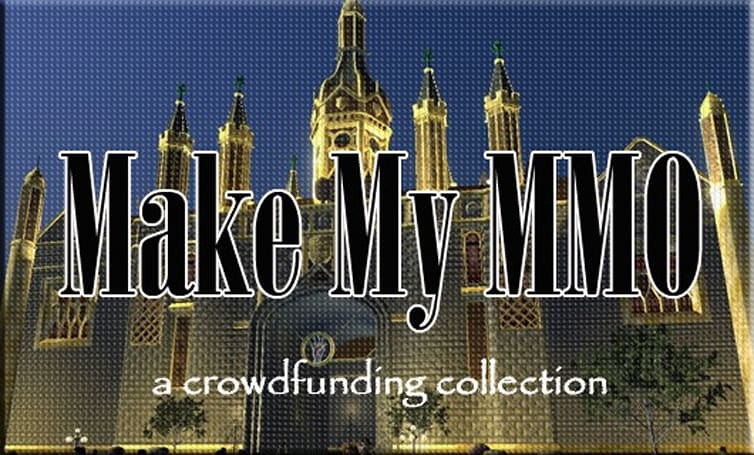 Make My MMO: Crowdfunding September 22 - October 5, 2013