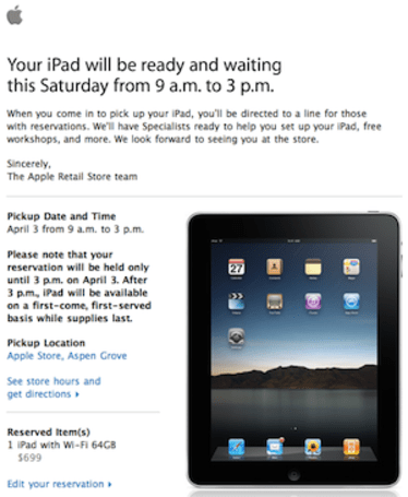 "Have an iPad reservation? Your ""pick up"" email has arrived"