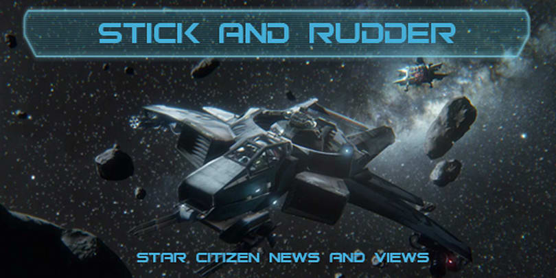 Stick and Rudder: Oh yeah, Star Citizen is a game I'm following!