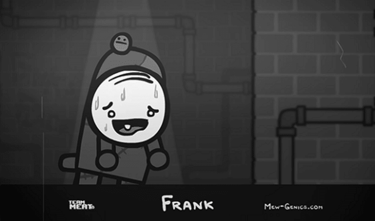 Team Meat's third Mew-Genics character, Frank, has head problems