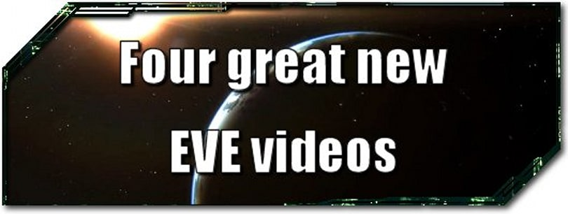 EVE Evolved: Four great new EVE videos