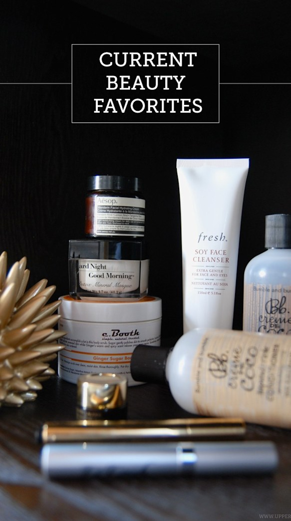 """Upperlyne's Current Beauty Favorites: """"Spoil Yourself"""""""