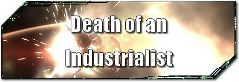 EVE Evolved: Death of an Industrialist, part 2