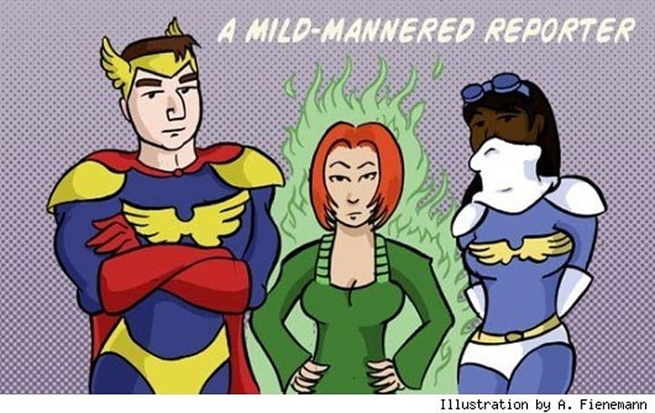 A Mild-Mannered Reporter: Countless marvelous powers