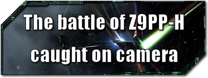 EVE Evolved: The battle of Z9PP-H caught on camera