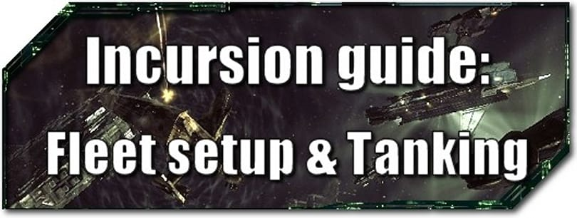 EVE Evolved: Incursion guide -- Fleet setup and tanking