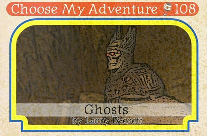 Choose My Adventure: Ghosts