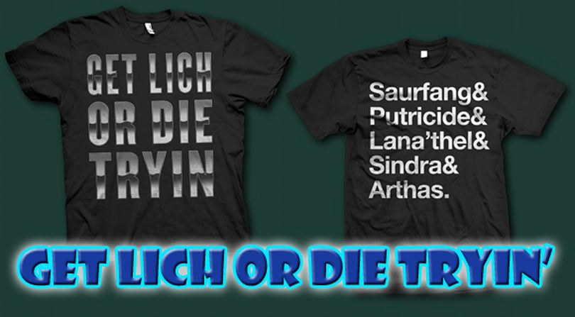 WoW.com giveaway: Get Lich or Die Tryin' T-shirts