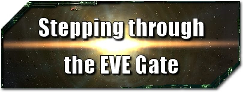 EVE Evolved: Stepping through the EVE Gate