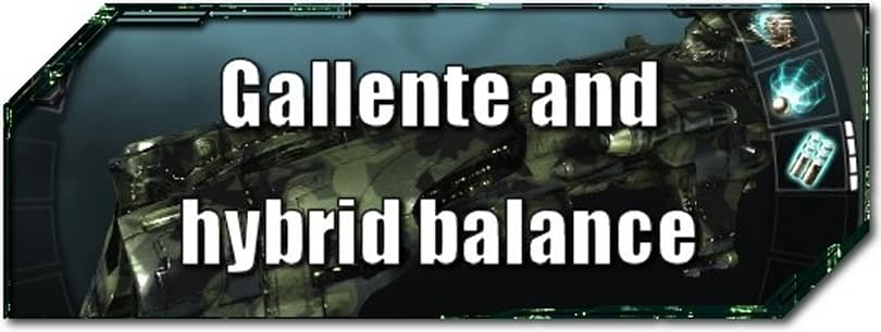 EVE Evolved: Gallente and hybrid balance