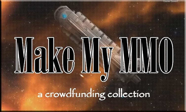 Make My MMO: Crowdfunding August 25 - September 7, 2013