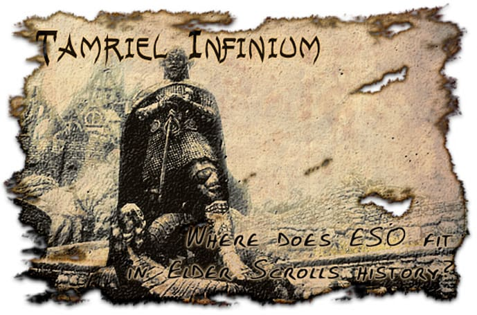 Tamriel Infinium: Where does ESO fit in Elder Scrolls history?