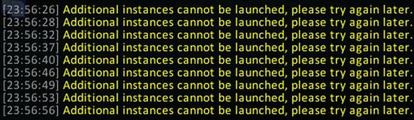 Additional instances cannot be launched, please find something else to do.