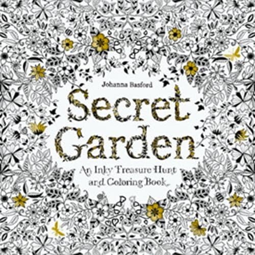 """Secret Garden: An Inky Treasure Hunt and Coloring Book"" by Johanna Basford"