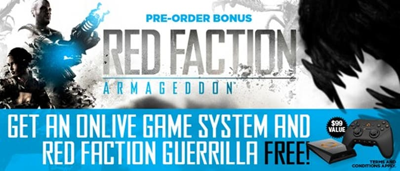 Armageddon a free OnLive MicroConsole with Red Faction pre-order