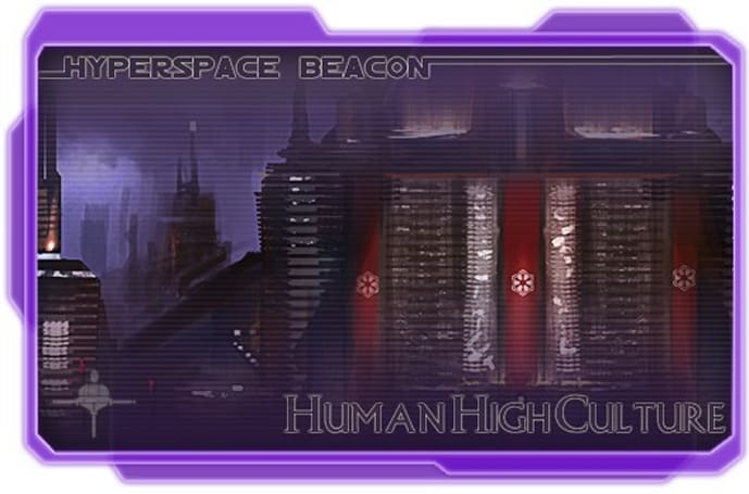 Hyperspace Beacon: Human High Culture